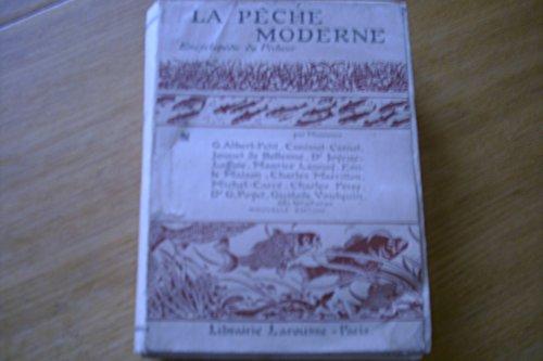 La pêche moderne. encyclopédie du pêcheur par Collectif