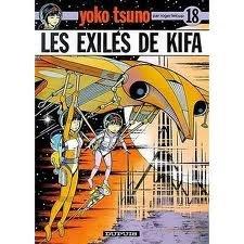 Les Exilés de Kiffa. Yoko Tsuno, numéro 18