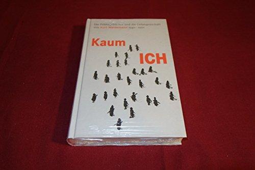 Kaum ICH. Das Wort Ich kommt kaum vor. Die Feldtagebücher und die Gefangenschaft von Kurt Weidemann 1940-1950 Buch-Cover