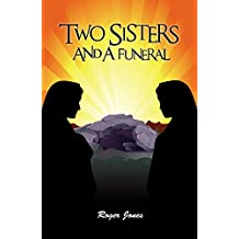 Two Sisters and a Funeral