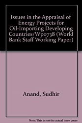 Issues in the Appraisal of Energy Projects for Oil-Importing Developing Countries/Wp0738 (World Bank Staff Working Paper)