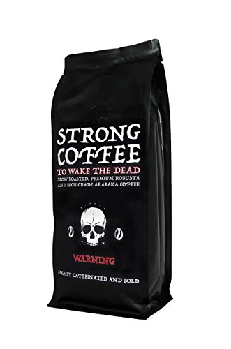 Strong Coffee to Wake the Dead – 500g Wholebeans | Intense Body and Full Flavour | High Caffeine | Natural Strong Coffee