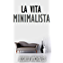 La Vita Minimalista - Semplifica, Organizza E Riordina Con Il Decluttering