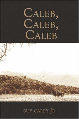 Caleb, Caleb, Caleb Cover Image
