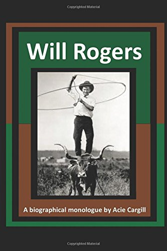 will-rogers-a-biographical-monologue
