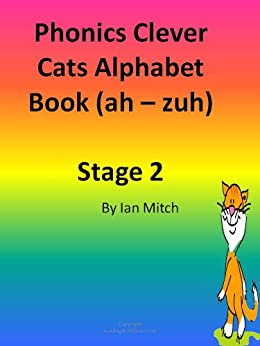 Phonics Clever Cats Ah - Zuh - Stage 2 (Reading4Children) (English Edition) par [Mitch, Ian]