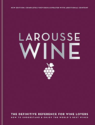 Larousse Wine (English Edition) - Guide Lovers Paris Food To