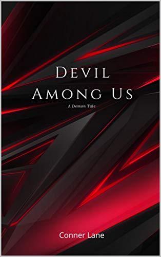 Devil Among Us: A Demon Tale
