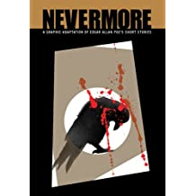 Nevermore: A Graphic Adaptation of Edgar Allan Poe's Short Stories (Barnes & Noble Illustrated Classics)