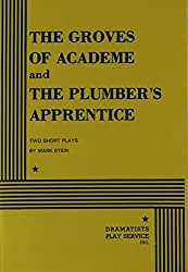 The Groves of Academe and the Plumber's Apprentice by Mark Stein (1982-10-30)