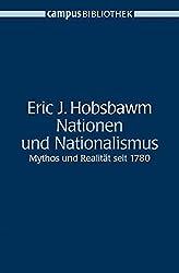 Nationen und Nationalismus: Mythos und Realität seit 1780 (Campus Bibliothek)