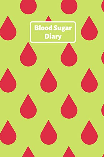 Blood Sugar Diary: Blood Sugar Journal for Diabetic, 2 yers (100 Pages 6 x 9 )