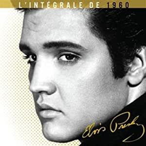 Elvis Presley : L'intégrale de 1960 - Coffret 2 CD