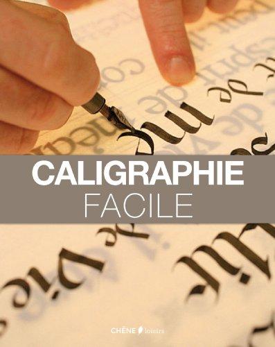Calligraphie facile par Collectif