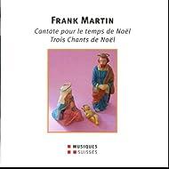 F. Martin: Cantate pour le temps de Noël (Live)