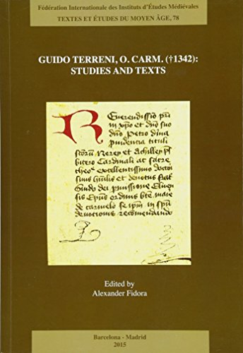 Guido Terreni, O. Carm. (1342) : Studies and Texts
