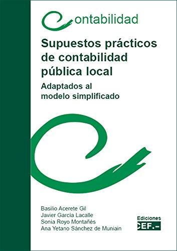 Portada del libro SUPUESTOS PRÁCTICOS DE CONTABILIDAD PÚBLICA LOCAL. ADAPTADOS AL MODELO SIMPLIFICADO