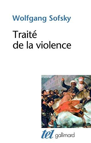 Traité de la violence par Wolfgang Sofsky