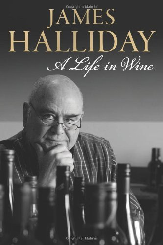 james-halliday-a-life-in-wine-by-halliday-james-2012-hardcover