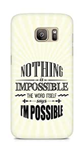 AMEZ Nothing is Impossible Back Cover For Samsung Galaxy S7 Edge