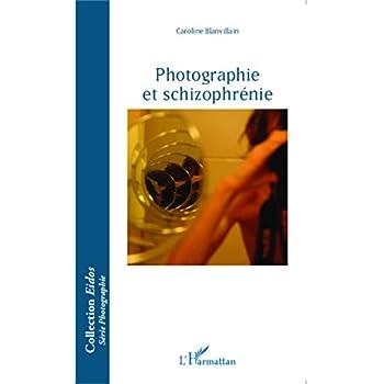 Photographie et schizophrénie