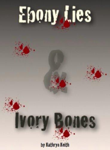 Ebony Lies & Ivory Bones (The Shades of Holly Chandler Book 1) (English Edition)