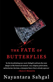 The Fate of Butterflies