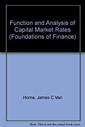 Function and Analysis of Capital Market Rates (Foundations of Finance)
