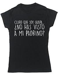 HippoWarehouse CLARO QUE SOY GUAPA ¿NO HAS VISTO A MI PADRINO? camiseta manga corta