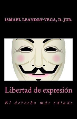libertad-de-expresion-el-derecho-mas-odiado