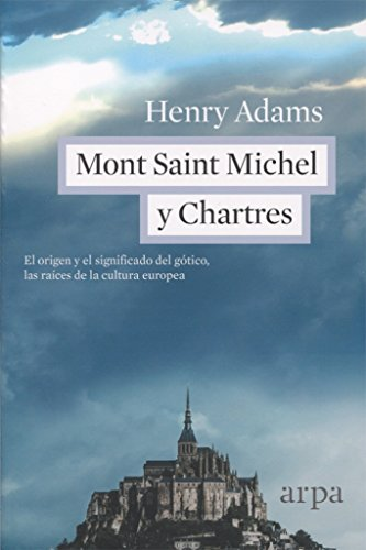 Descargar Libro Mont Saint Michel Y Chartres de Henry Adams