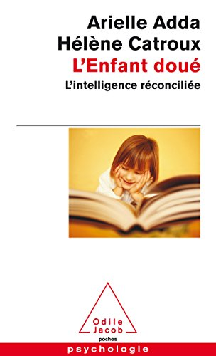L'Enfant dou: L'intelligence rconcilie