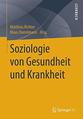 Soziologie von Gesundheit und Krankheit
