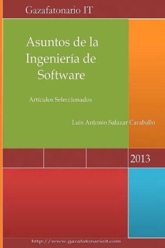 Asuntos de la Ingeniería de Software, Volumen I por Luis Salazar Caraballo