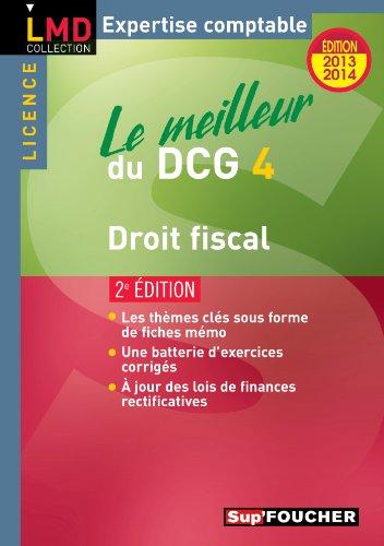 Le meilleur du DCG 4 Droit fiscal 2e édition