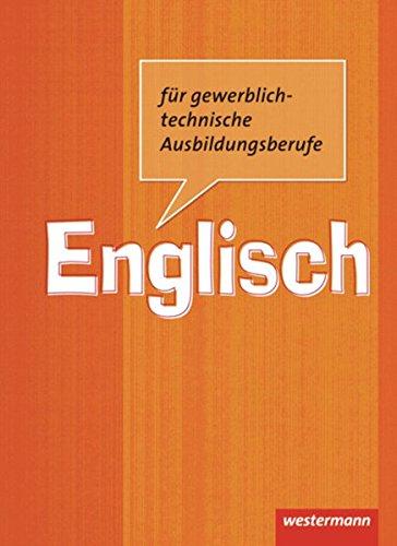 Englisch für gewerblich-technische Ausbildungsberufe: Schülerband, 2. Auflage, 2012