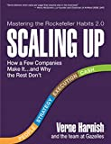 Scaling Up: How a Few Companies Make It...and Why the Rest Don't (Rockefeller Habits 2.0) (English Edition)...