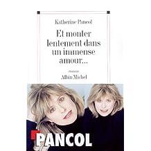 Et monter lentement dans un immense amour... by Katherine Pancol (May 03,2001)