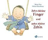 Zehn kleine Finger und zehn kleine Zeh'n - Mem Fox