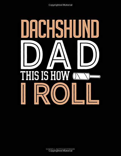 Dachshund Dad This Is How I Roll: Cornell Notes Notebook por Jeryx Publishing