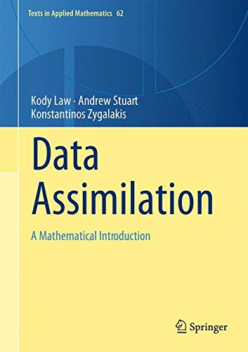 Data Assimilation : A Mathematical Introduction