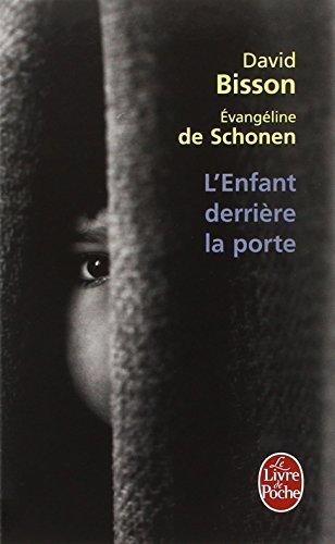 L'Enfant Derriere LA Porte (Ldp Litterature) by David Bisson (1995-09-10)