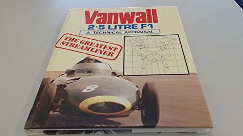 Vanwall - The 1956-58 Grand Prix Cars: A Technical Appraisal por Ian Bamsey