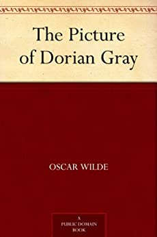 The Picture of Dorian Gray (English Edition) von [Wilde, Oscar]