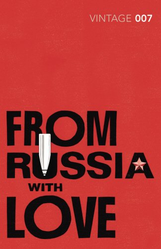From Russia with Love: James Bond 007 (Vintage Classics)