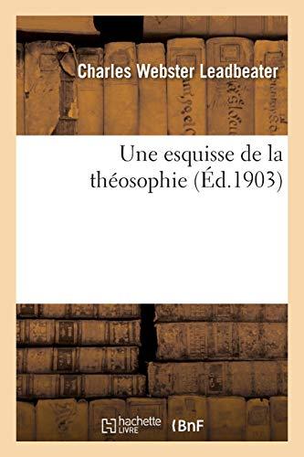Une esquisse de la théosophie