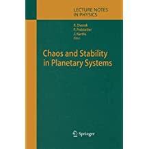 Chaos and Stability in Planetary Systems (Lecture Notes in Physics, Band 683)