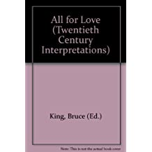 Twentieth century interpretations of All for love; a collection of critical Essays