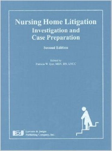 Nursing home litigation investigation and case preparation ebook nursing home litigation investigation and case preparation ebook patricia w iyer amazon kindle store fandeluxe Gallery