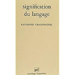 Signification du langage (Psychologie d'aujourd'hui)